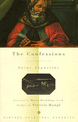 The Confessions - Augustine, and Hampl, Patricia (Preface by)