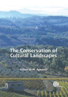 The Conservation of Cultural Landscapes - Agnoletti, Mauro