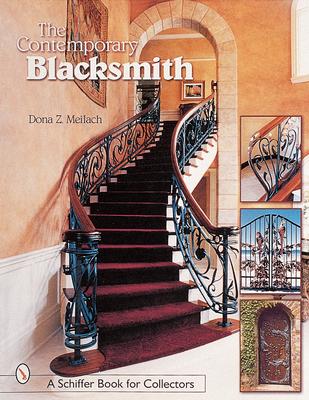 The Contemporary Blacksmith - Meilach, Dona Z