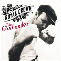 The Contender - Royal Crown Revue