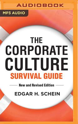 The Corporate Culture Survival Guide, New and Revised Edition - Schein, Edgar H, and Glaize, Charlie (Read by)