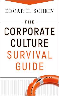 The Corporate Culture Survival Guide - Schein, Edgar H
