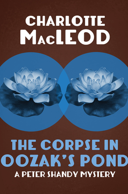 The Corpse in Oozak's Pond - MacLeod, Charlotte