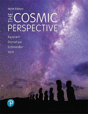The Cosmic Perspective - Bennett, Jeffrey, and Donahue, Megan, and Schneider, Nicholas