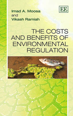 The Costs and Benefits of Environmental Regulation - Moosa, Imad A., and Ramiah, Vikash