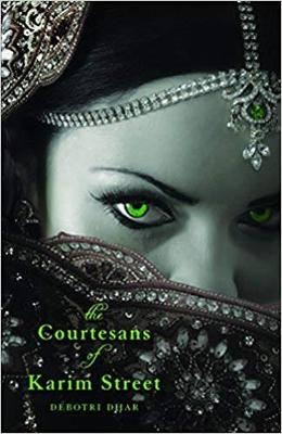 The Courtesans of Karim Street - Dhar, Debotri