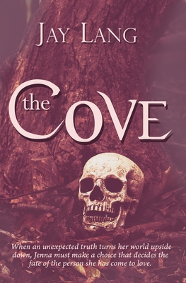 The Cove - Lang, Jay
