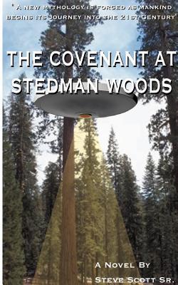 The Covenant at Stedman Woods - Scott, Steve, Sr.