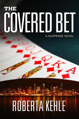 The Covered Bet - Kehle, Roberta