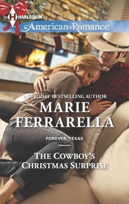 The Cowboy's Christmas Surprise - Ferrarella, Marie