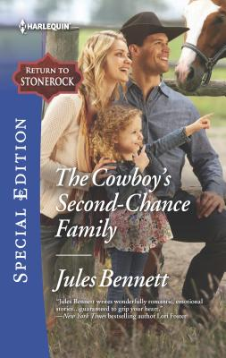 The Cowboy's Second-Chance Family - Bennett, Jules