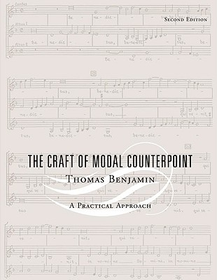 The Craft of Modal Counterpoint - Benjamin, Thomas