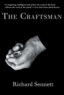 The Craftsman - Sennett, Richard, Professor