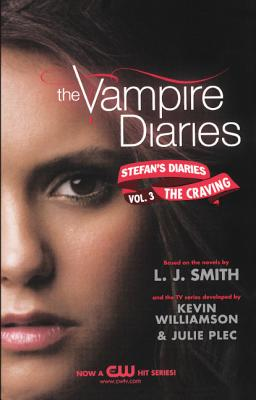 The Craving - Smith, L J, and Williamson, Kevin, and Plec, Julie