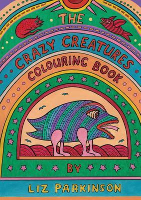 The Crazy Creatures Colouring Book - Parkinson, Liz