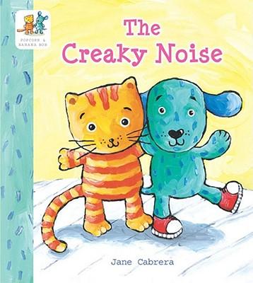 The Creaky Noise - Cabrera, Jane