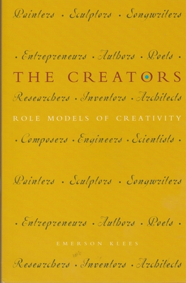 The Creators: Role Models of Creativity - Klees, Emerson, MR