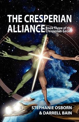 The Cresperian Alliance - Osborn, Stephanie, and Bain, Darrell