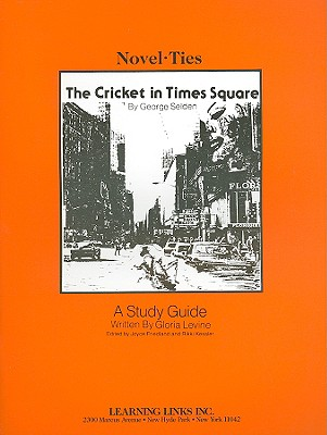 The Cricket in Times Square - Levine, Gloria, and Friedland, Joyce (Editor), and Kessler, Rikki (Editor)