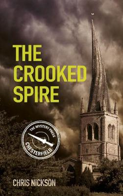 The Crooked Spire - Nickson, Chris