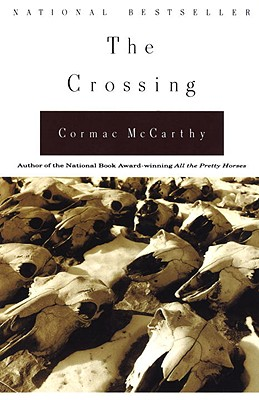 The Crossing - McCarthy, Cormac