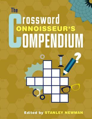 The Crossword Connoisseur? s Compendium - Newman, Stanley