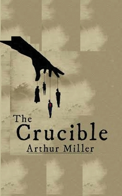 The Crucible - Miller, Arthur, and Sloan, Sam (Introduction by)