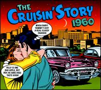 The Cruisin' Story 1960 - Various Artists