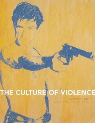 The Culture of Violence - Cain, James M, and Jenkins, Henry, Professor, and Posner, Helaine