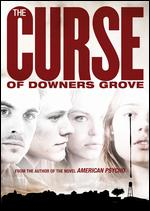 The Curse of Downer's Grove - Derick Martini