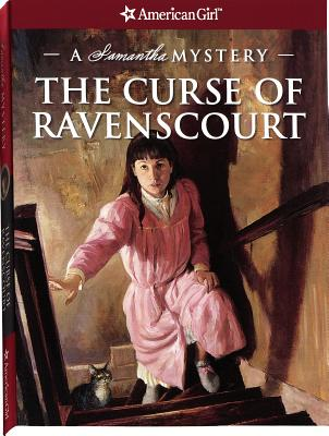 The Curse of Ravenscourt: A Samantha Mystery - Buckey, Sarah Masters, and Ross, Peg (Editor)