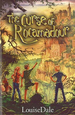 The Curse of Rocamadour - Dale, Louise
