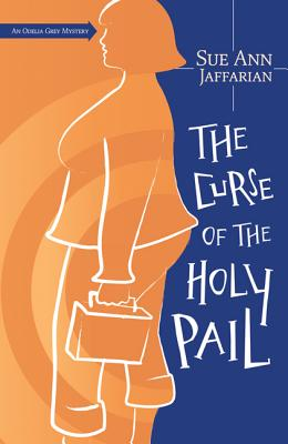 The Curse of the Holy Pail - Jaffarian, Sue Ann
