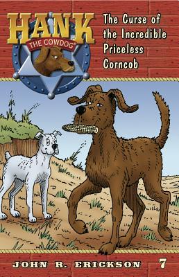 The Curse of the Incredible Priceless Corncob - Erickson, John R