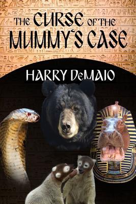 The Curse of the Mummy's Case (Octavius Bear Book 5) - Demaio, Harry