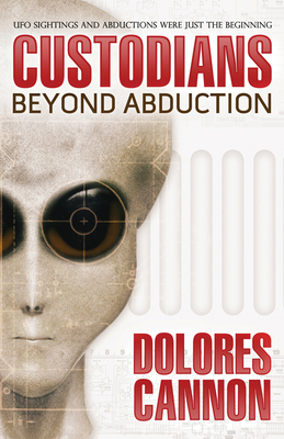The Custodians: Beyond Abduction - Cannon, Dolores