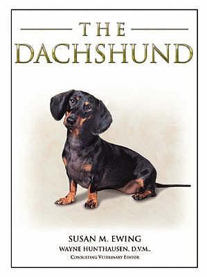 The Dachshund - Ewing, Susan M., and Hunthausen, Wayne L.