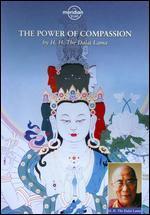 The Dalai Lama: The Power of Compassion