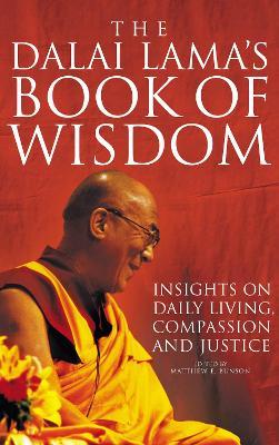 The Dalai Lama's Book of Wisdom - Bunson, Matthew E.