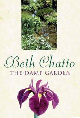 The Damp Garden - Chatto, Beth
