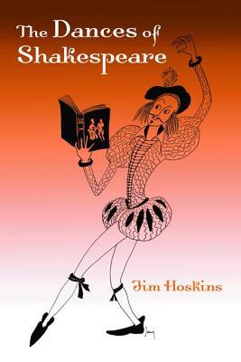 The Dances of Shakespeare - Hoskins, Jim
