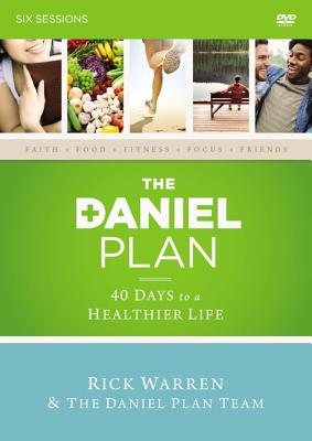 The Daniel Plan: A DVD Study: 40 Days to a Healthier Life - Warren, Rick, D.Min., and Amen, Daniel, Dr., M.D., and Hyman, Mark, MD