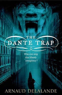 The Dante Trap - Delalande, Arnaud