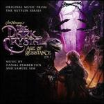 The Dark Crystal: Age of Resistance, Vol. 2 [Music from the Netflix Original Series]