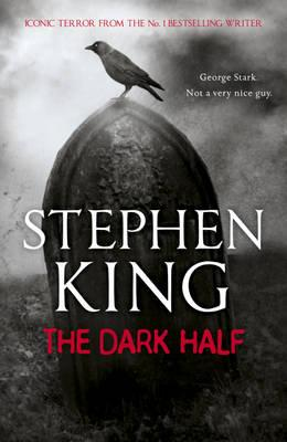 The Dark Half - King, Stephen