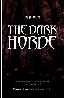 The Dark Horde - Brewin