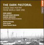 The Dark Pastoral: Songs and Poetry from World War I