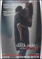 The Dark Side of the Heart - Eliseo Subiela