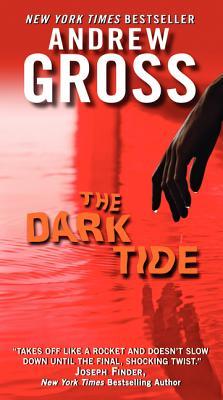 The Dark Tide - Gross, Andrew