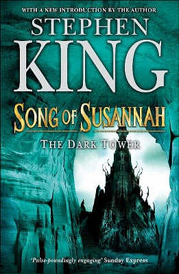 The Dark Tower: Song of Susannah Bk. 6 - King, Stephen